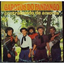Lp Garotos Do Fandango Contrabando De Amores(frete Grátis)