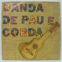 Lp Banda De Pau E Corda - Nossa Dança - 1981 - Rca