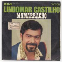 Lindomar Castilho-compacto-lp-vinil-mamarracho-mpb
