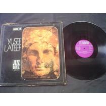 Lps (2) Yusef Lateef-1972/73 -1 Importado -só 82,00 Os 2 Lps