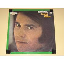 Raphael - Con El Sol De La Manana - 1976 - Lp Vinil