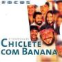 Cd Chiclete Com Banana Focus - Raridade!!!!