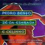 Cd / Pedro Bento E Zé Da Estrada, C/ Celinho = Sucessos
