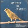 Johan Dalgas Frisch Compacto De Vinil Sinfonia Dos Canários