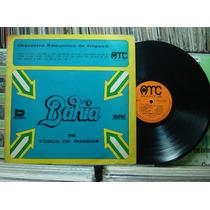 Orquestra Romântica Itaipoan Bahia Todos Santos -lp Amb 1971