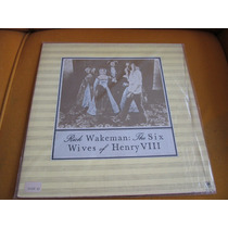 Lp Ótimo Estado Rick Wakeman The Six Wives Of Henry Viii