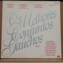 Lp - (019) - Gaúcho - Os Melhores Conjuntos Gaúchos Vol. 2