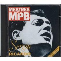 Cd Sergio Ricardo - Mestres Da Mpb - Alceu Valença