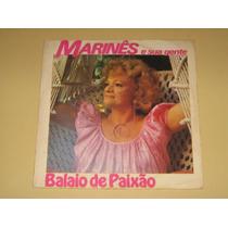 Marines E Sua Gente Balaio De Paixao 1987 Lp Vinil