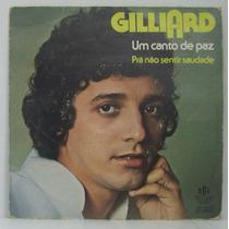 Compacto Vinil Giliard - Um Canto De Paz - 1980 - Rge