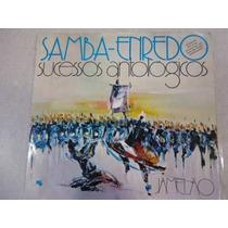 Lp. Samba Enredo Sucessos Antologicos ,jamelao,com Encarte.