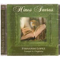 Cd Hinos Sacros - Fernando Lopez - Trumpet & Orquestra