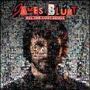 Cd James Blunt All The Lost Souls (2007) - Novo Lacrado