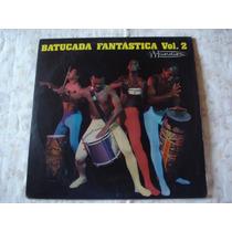 Batucada Fantástica-lp-vinil-vol 2-salqueiro-portela-manguei