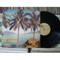 Orquestra Românticos Caribe Reg.jan Rene - Lp Disco Lar 1969