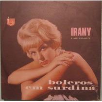 Irany & Seu Conjunto - Boleros Em Surdina Nº 3 - 1968