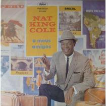 Nat King Cole Lp A Meus Amigos - Mono