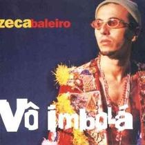 Zeca Baleiro - Cd Vô Imbolá (1999) Novo E Lacrado De Fábrica