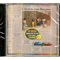 Cd Chiclete Com Banana Classificados - Novo Lacrado Raro