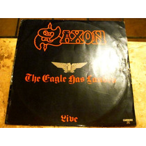Lp Saxon - Eagle Has Landed Live (1981)