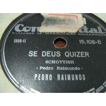 78 Rpm Pedro Raimundo Saudade Laguna Gaucho Largado 5