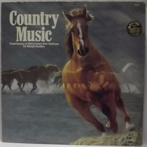 Lp Country: Country Music The Midnight Ramblers Frete Grátis