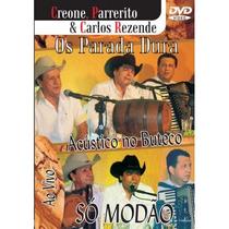 Dvd Os Parada Dura - Acustico No Buteco - Só Modão