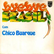 Chico Buarque - Bye Bye Brasil - Vinil C. Simples 3 Faixas