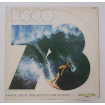 Lp Disco 78 - 1978 - A Maior Curtiçao Dançante Em 12 Super S