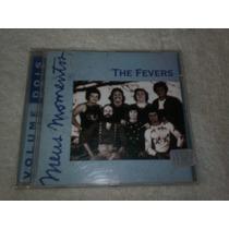 Cd - The Fevers Meus Momentos Volume 2