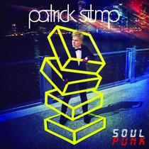 Patrick Stump Soul Punk (import) Cd Novo Lacrado