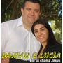 Cd Dairan E Lucia (ele Se Chama Jesus)