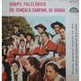 Grupo Folclórico Dr.gonçalo Sampaio -compacto Vinil 45 Rpm