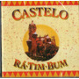 Cd Castelo - Rá-tim-bum - Novo***