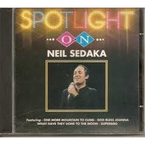 Cd Neil Sedaka Spotilght On - Frete Gratiis