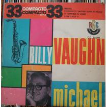 Billy Vaughn Sua Orquestra Michael - Compacto Vinil Rge