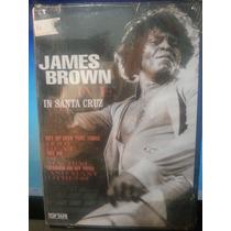 Dvd Música: Brown, James - Live In Santa Cruz - Frete Grátis