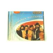 Cd Fevers - Grandes Sucessos - Original -lacrado-cdlandia