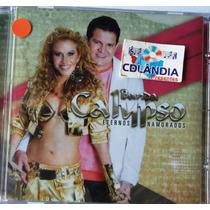 Cd Banda Calypso - Eternos Namorados - Lacrado -cdlandia