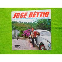 Lp José Bétio P/1972- O Sanfoneiro Mais Premiado Do Brasil
