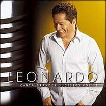 Cd Leonardo - Canta Grandes Sucessos - Vol.2