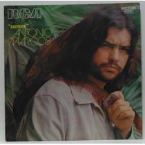 Lp Antonio Marcos - Sempre - 1972 - Rca Victor