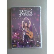Paula Fernandes - Dvd - Um Ser Amor - Novo Lacrado
