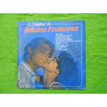 Lp O Melhor Da Música Francesa P/1985