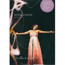 Dvd Teresa Cristina Melhor Assim Ao Vivo * Lacrado Original