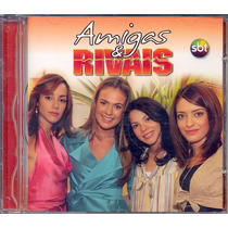 Cd Amigas E Rivais - 2007 - Novela Tv Sbt