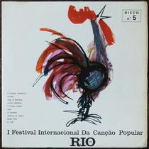 Lp 1º Festival Internacional Da Canção Popular St-5 1966 Fic