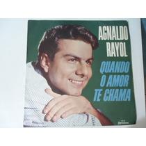 Disco Vinil Lp Agnaldo Rayol Quando O Amor Te Chama Lindoo##