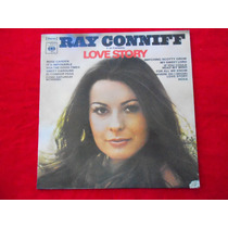Lp Ray Conniff P/1971- Love Story