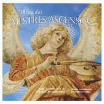 Cd- A Música Dos Mestres Ascensos -lacrado - Frete Gratis
